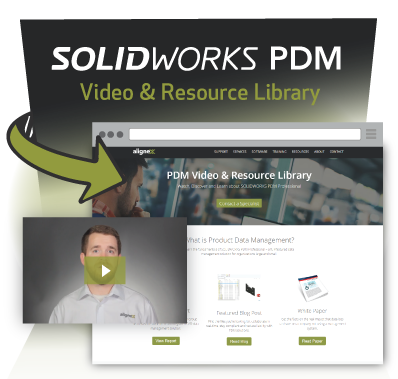 SOLIDWORKS PDM Video & Resource Library - Alignex, Inc.